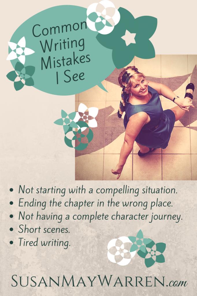 Common Writing Mistakes - SusanMayWarren.com