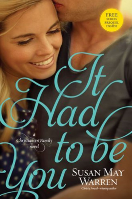 It Had to Be You (Christiansen family book #2)