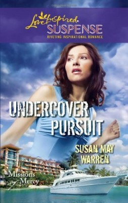 Undercover Pursuit (Missions of Mercy #3)