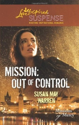 Mission: Out of Control (Missions of Mercy book 2)