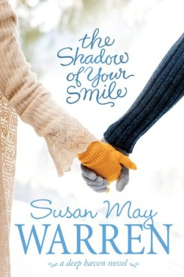 The Shadow of Your Smile (Deep Haven Collection)