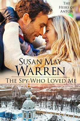 The Spy Who Loved Me: Cold War Era Romantic Suspense set in Russia (The Heirs of Anton Book 2)