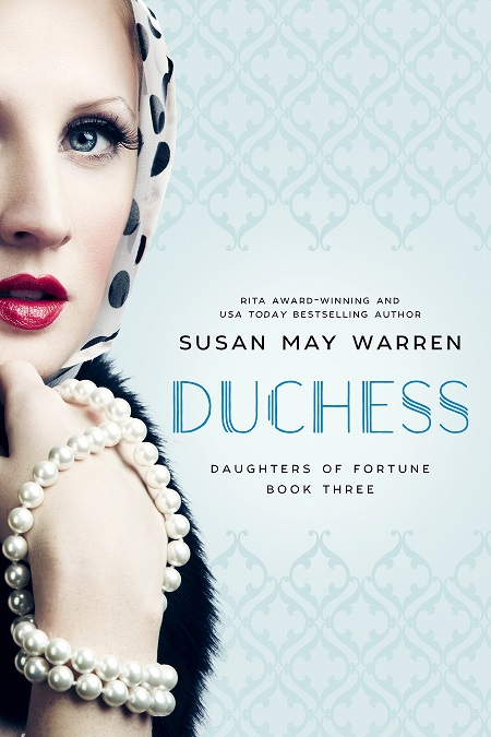 Duchess (Daughters of Fortune #3)