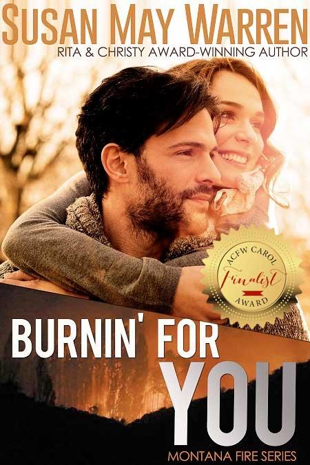 Burnin' For You (Montana Fire #3)