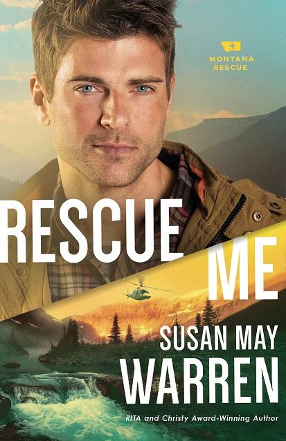 Rescue Me (Montana Rescue #2)