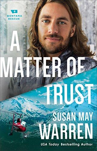 A Matter of Trust (Montana Rescue #3)