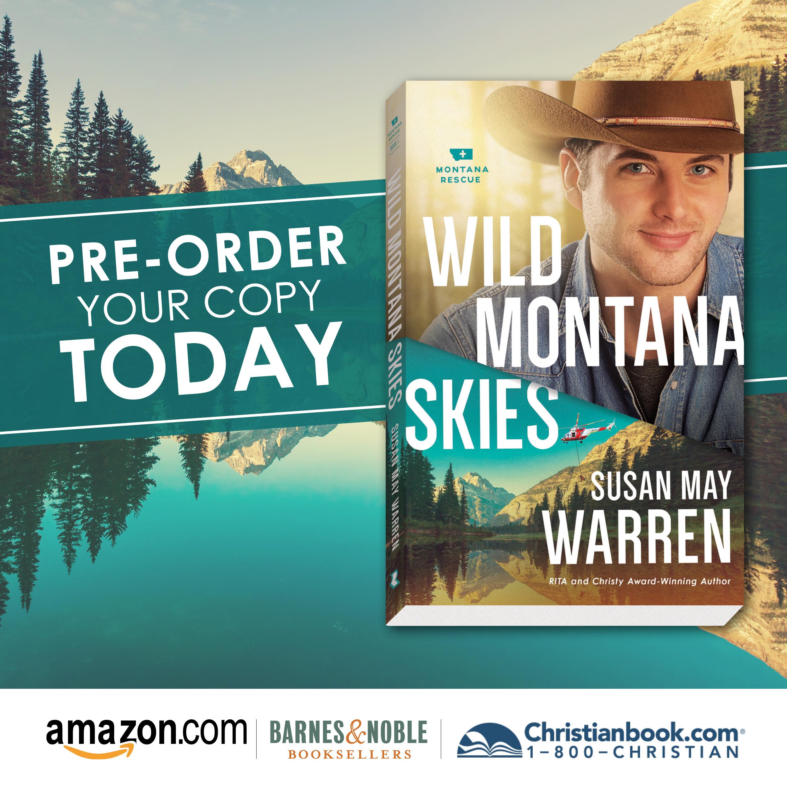 Pre-order now–Wild Montana Skies! | Susan May Warren